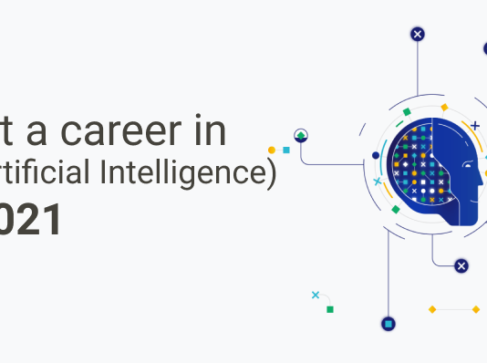 How To Start a Career In Artificial Intelligence