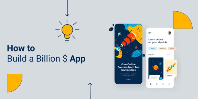 How to build a billion dollar app?
