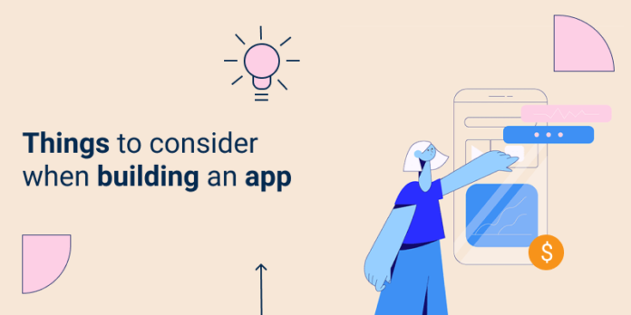 Things to Consider When Building an App