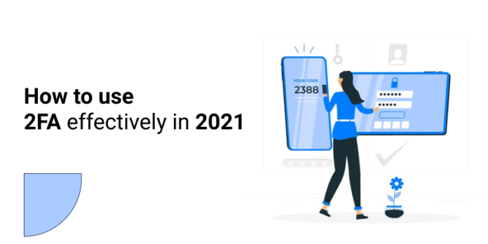 Two-Factor Authentication in 2021 With Ease